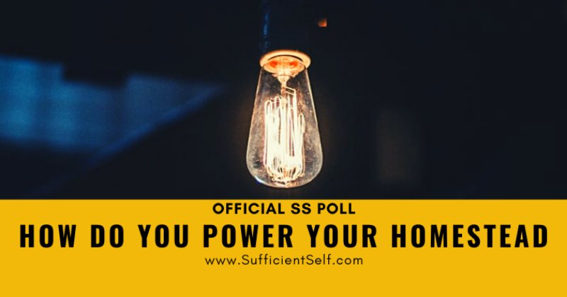 How Do You Power Your Homestead?